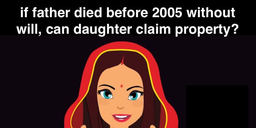 daughter claim property